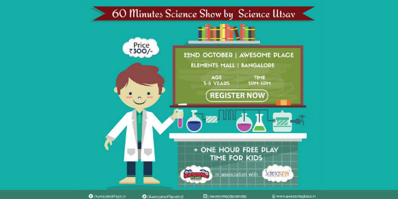 Awesome place is having a Science show